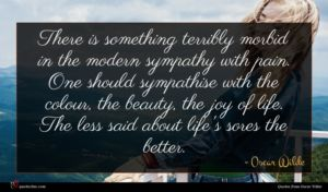 Oscar Wilde quote : There is something terribly ...