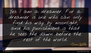 Oscar Wilde quote : Yes I am a ...
