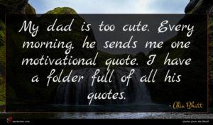 Alia Bhatt quote : My dad is too ...