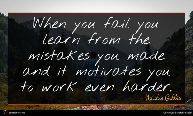 Photo of Natalie Gulbis quote : When you fail you …