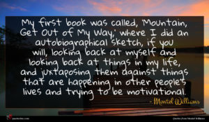 Montel Williams quote : My first book was ...