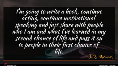 Photo of J. R. Martinez quote : I'm going to write …
