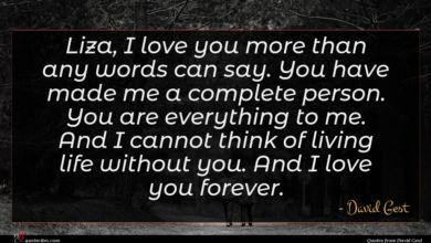 Photo of David Gest quote : Liza I love you …
