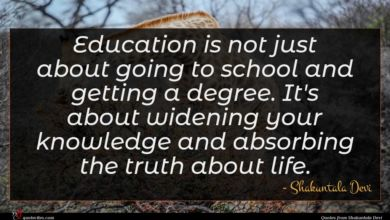 Photo of Shakuntala Devi quote : Education is not just …