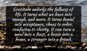 Melody Beattie quote : Gratitude unlocks the fullness ...