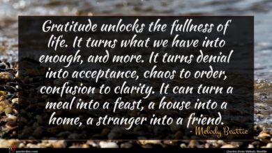 Photo of Melody Beattie quote : Gratitude unlocks the fullness …