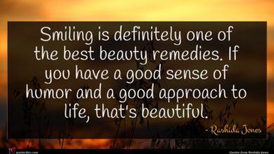 Photo of Rashida Jones quote : Smiling is definitely one …