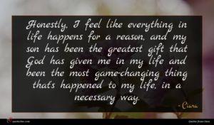 Ciara quote : Honestly I feel like ...