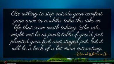 Photo of Edward Whitacre Jr. quote : Be willing to step …