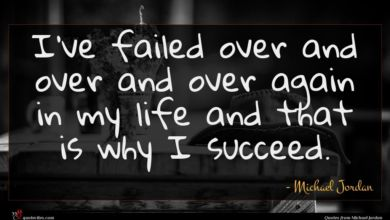 Photo of Michael Jordan quote : I've failed over and …