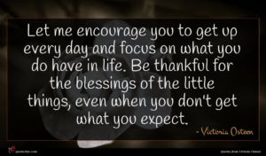 Victoria Osteen quote : Let me encourage you ...
