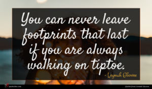 Leymah Gbowee quote : You can never leave ...