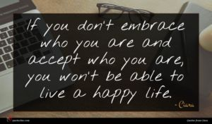 Ciara quote : If you don't embrace ...