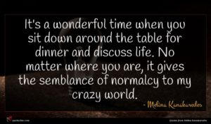 Melina Kanakaredes quote : It's a wonderful time ...