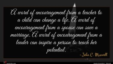 Photo of John C. Maxwell quote : A word of encouragement …