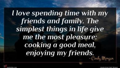 Photo of Cindy Morgan quote : I love spending time …