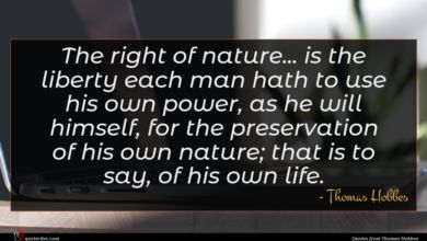 Photo of Thomas Hobbes quote : The right of nature …
