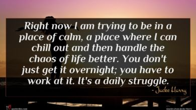 Photo of Jacke Harry quote : Right now I am …