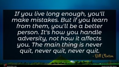 Photo of Bill Clinton quote : If you live long …