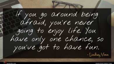 Photo of Lindsey Vonn quote : If you go around …