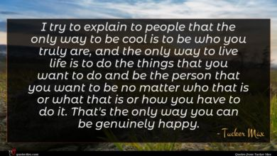 Photo of Tucker Max quote : I try to explain …