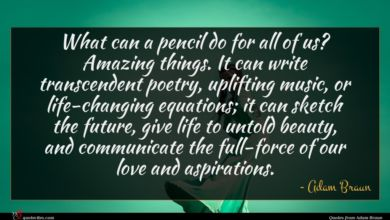 Photo of Adam Braun quote : What can a pencil …