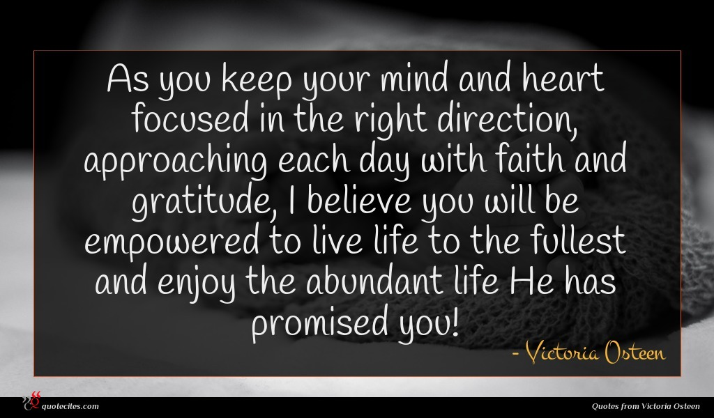Victoria Osteen Quote As You Keep Your
