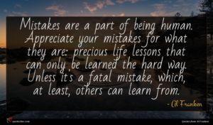 Al Franken quote : Mistakes are a part ...