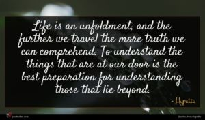 Hypatia quote : Life is an unfoldment ...