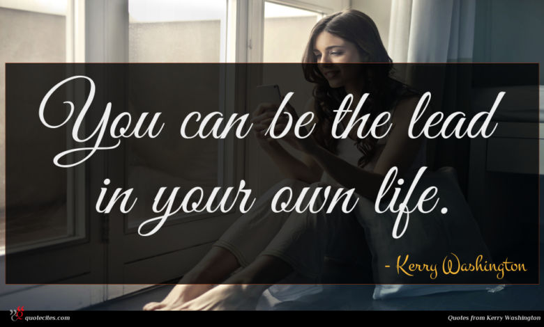 You can be the lead in your own life.