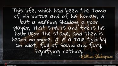 Photo of William Shakespeare quote : This life which had …