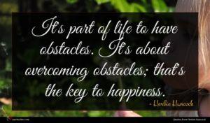 Herbie Hancock quote : It's part of life ...