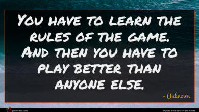 Photo of Unknown quote : You have to learn …