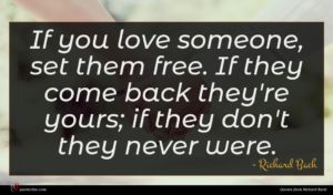 Richard Bach quote : If you love someone ...