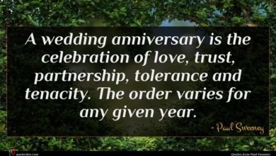 Photo of Paul Sweeney quote : A wedding anniversary is …