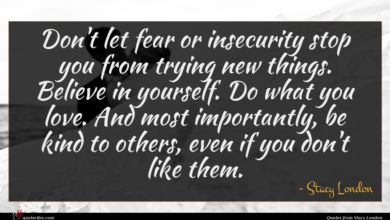 Photo of Stacy London quote : Don't let fear or …