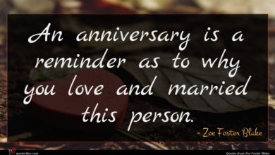 Photo of Zoe Foster Blake quote : An anniversary is a …