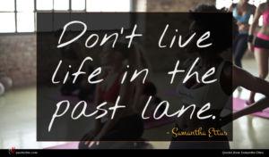 Samantha Ettus quote : Don t live life ...