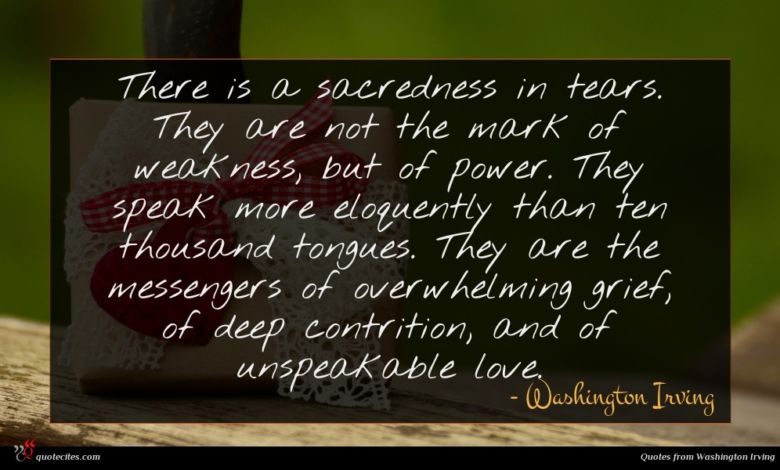Photo of Washington Irving quote : There is a sacredness …