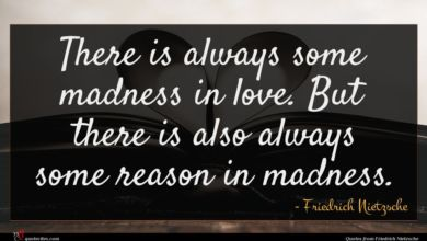 Photo of Friedrich Nietzsche quote : There is always some …