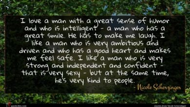 Photo of Nicole Scherzinger quote : I love a man …