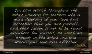 Buddha quote : You can search throughout ...