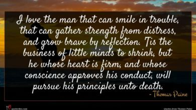 Photo of Thomas Paine quote : I love the man …
