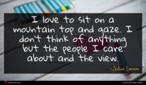 Julian Lennon quote : I love to sit ...
