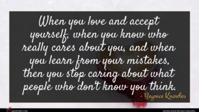 Photo of Beyonce Knowles quote : When you love and …
