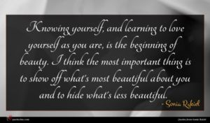 Sonia Rykiel quote : Knowing yourself and learning ...