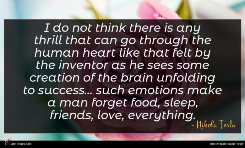 Photo of Nikola Tesla quote : I do not think …