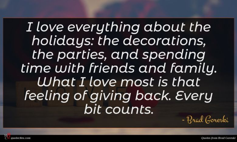 I love everything about the holidays: the decorations, the parties, and spending time with friends and family. What I love most is that feeling of giving back. Every bit counts.