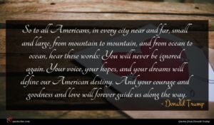 Donald Trump quote : So to all Americans ...