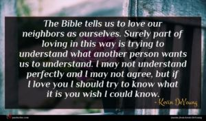 Kevin DeYoung quote : The Bible tells us ...
